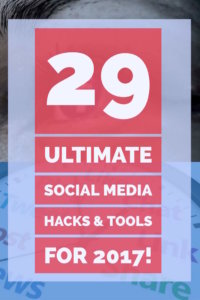 29-social-media-hacks-and-tools